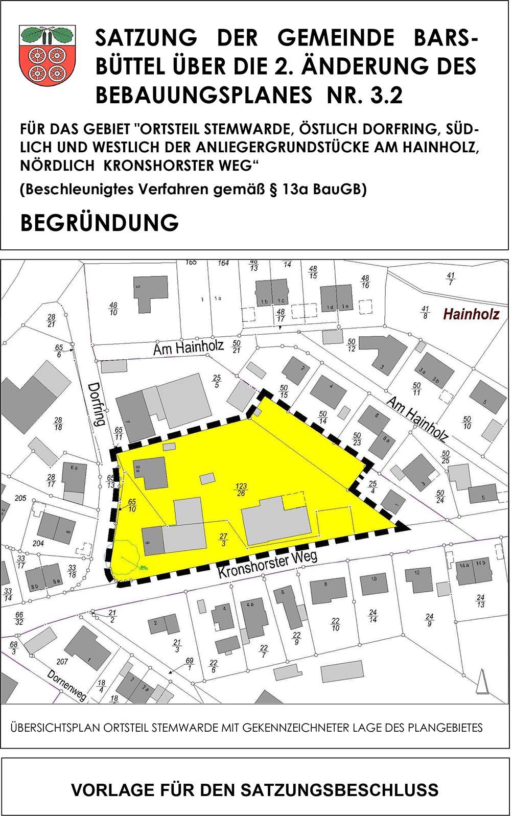 Baugebiet Barsbüttel: Bebauungsplan nebst Begründung